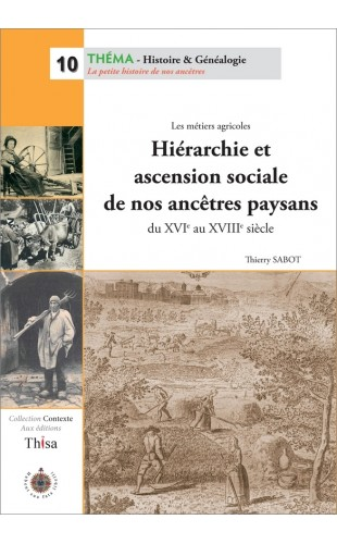 Hiérarchie et ascension sociale de nos ancêtres paysans