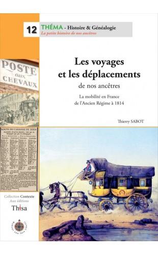 Les voyages et les déplacements de nos ancêtres