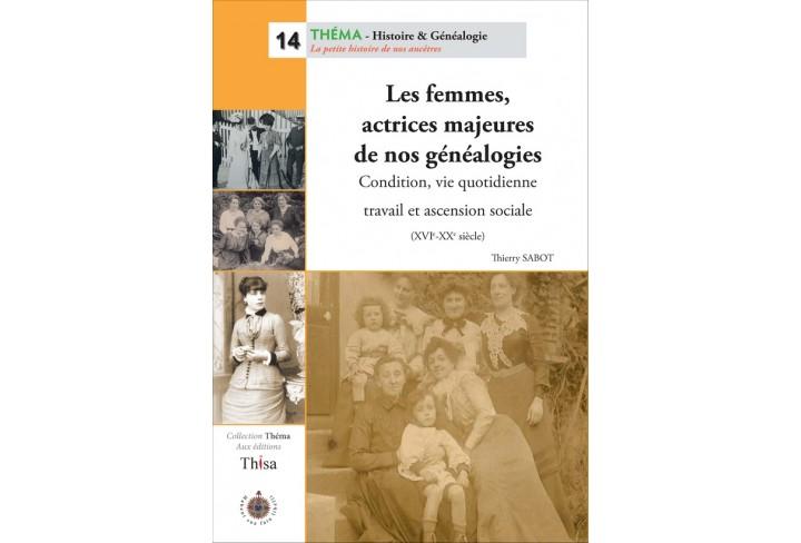 Les femmes, actrices majeures de nos généalogies