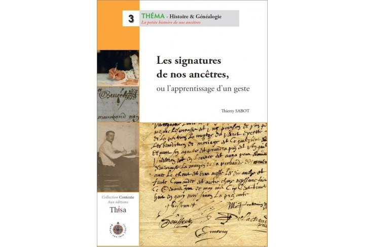 Les signatures de nos ancêtres, ou l'apprentissage d'un geste