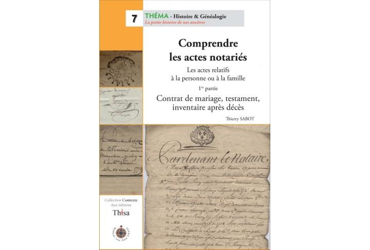 Comprendre les actes notariés (1ere partie) (ouvrage déclassé)